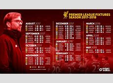 A reminder of Liverpool's fixtures for the 201718 Premier