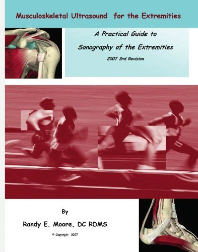 MUSCULOSKELETAL ULTRASOUND FOR EXTREMITIES: A PRACTICAL By ...