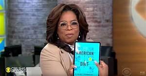 Oprah Winfrey Wades Into  U0026 39 American Dirt U0026 39  Controversy With