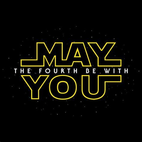 May the fourth be with you - NeatoShop   Happy star wars ...