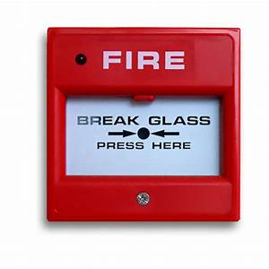 Break Glass Fire Alarm   U0906 U0917  U0905 U0932 U093e U0930 U094d U092e