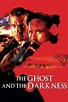 The Ghost and the Darkness (1996) - Posters — The Movie ...