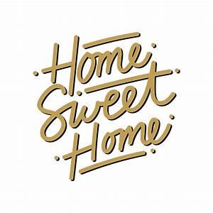Home Sweet Home Schriftzug : home sweet home lettering vector download free vectors clipart graphics vector art ~ A.2002-acura-tl-radio.info Haus und Dekorationen