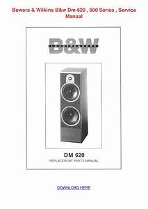 Bowers Wilkins Bw Dm 620 600 Series Service M By