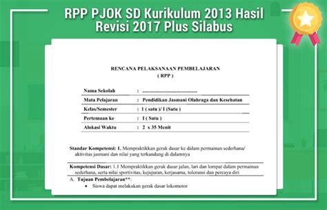 1.dengan mengamati gambar dan berdiskusi, siswa mampu mengidentifikasi manfaatolah raga (jalan cepat) dengan rasa ingin tahu 2. RPP PJOK SD Kurikulum 2013 Hasil Revisi 2017 Plus Silabus ...