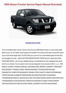 2005 Nissan Frontier Service Repair Manual Do By