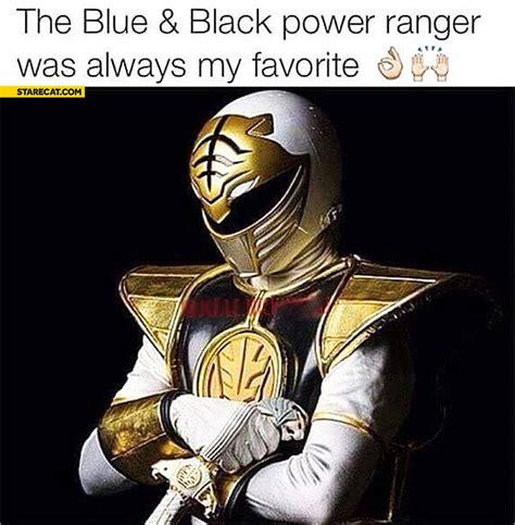 Black Power Ranger Meme - the blue and black power ranger was always my favourite starecat com