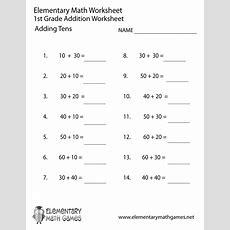 First Grade Adding Tens Worksheet  Elementary Math Games