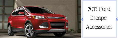 accessories      ford escape