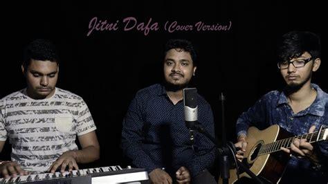 Jitni Dafa (cover By Yash Raj Singh)