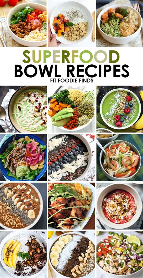 bowl food recipes 15 superfood bowl recipes fit foodie finds