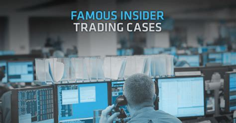 famous insider trading cases