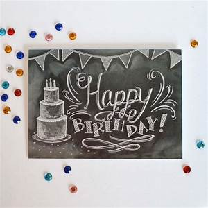 25+ best ideas about Happy Birthday Chalkboard on ...
