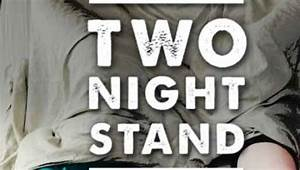 Movie Review : Two Night Stand | 46600