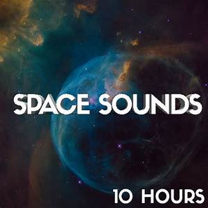 White, Noise, Space, Spaceship, Bedroom, Space, Sounds, Starship, Ambience