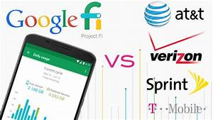 project fi vs at t verizon t mobile and sprint