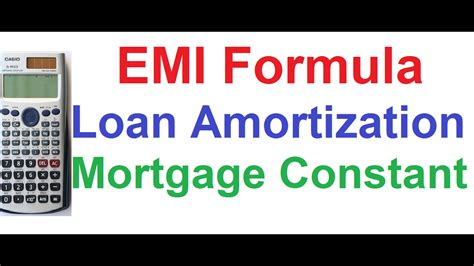 Loan Amortization, Emi Formula, Mortgage Constant, Type Of