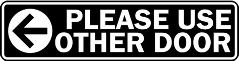 use other door sign use other door left label g2063 by safetysign