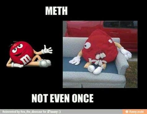 Meth Not Even Once Meme - pinterest the world s catalog of ideas