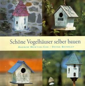 Vogelhaus Zum Selber Bauen : vogelhaus zum selber bauen was ~ Michelbontemps.com Haus und Dekorationen