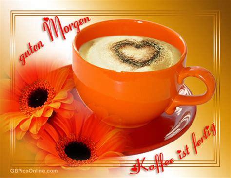 guten morgen kaffee ist fertig bild  gbpicsonline