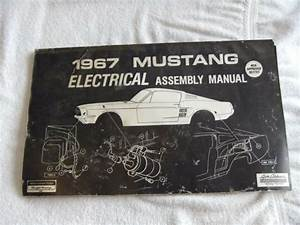 1967 Ford Mustang Electrical Assembly Manual Wiring