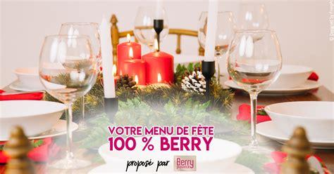 sancerre chambre d hotes votre menu 100 berry pour les fêtes berry province