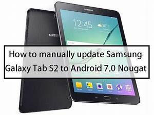 How To Manually Update Samsung Galaxy Tab S2  Sm