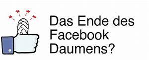 Einen Grünen Daumen Haben : facebook schafft den daumen ab seosembra ~ Markanthonyermac.com Haus und Dekorationen