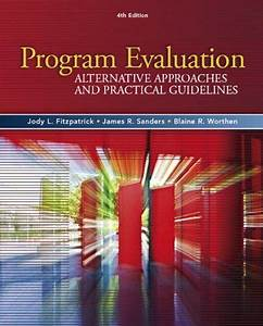 Full  Program Evaluation  Alternative Approaches And