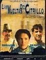 Las vueltas del citrillo (2005) - FilmAffinity
