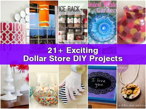21 exciting dollar store diy projects