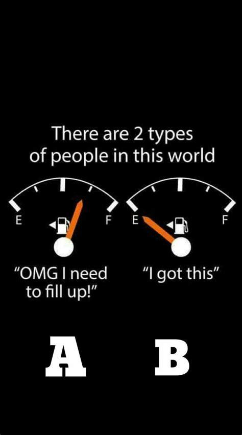 types  people filling   gas tank bahahaha