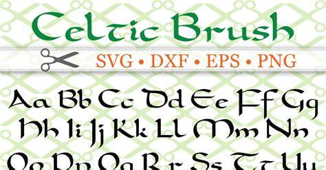 celtic brush script svg font cricut silhouette files svg dxf eps png monogramsvgcom  svg
