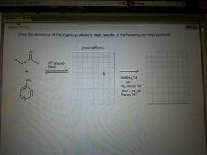 Solved  Draw The Structures Of The Organic Products In Eac