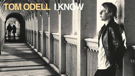 Tom Odell - I Know - YouTube
