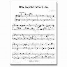 How Deep The Father's Love For Us  Sheet Music  Carlton