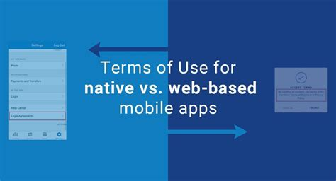 Terms Of Use For Native Vs. Web-based Mobile Apps