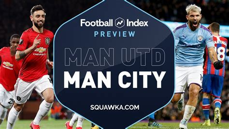 Players players back expand players collapse players. Man Utd v Man City prediction, preview, line ups, TV ...
