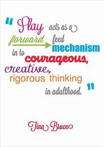 Inspirational Quotation  Tina Bruce