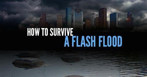 survive  flash flood