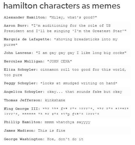 Hamilton Musical Memes - 796 best hamilton images on pinterest musicals lin manuel miranda and musical theatre