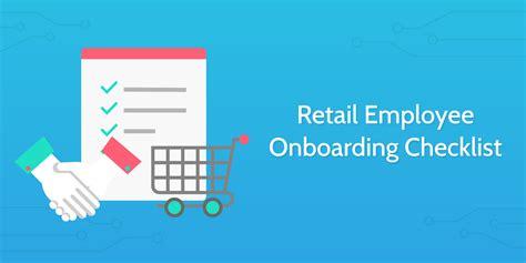 retail employee onboarding checklist process street