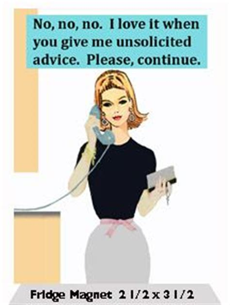 Parenting Advice Meme - 1000 images about unsolicited advice on pinterest unsolicited advice parenting advice and
