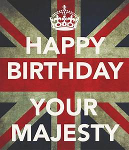HAPPY BIRTHDAY YOUR MAJESTY Poster | DD | Keep Calm-o-Matic
