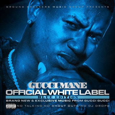 gucci mane official white label blue edt gucci mane