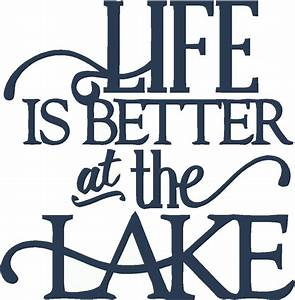 Life Is Better At The Lake Wall Sticker 15x15