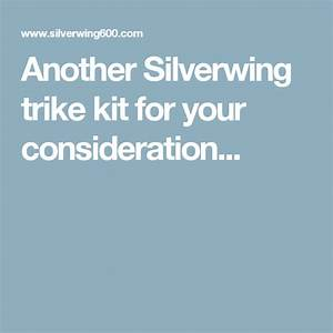 Another Silverwing Trike Kit For Your Consideration