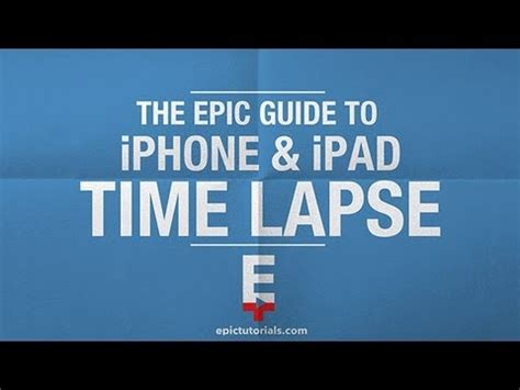 time lapse iphone time lapse photography with an 3d g on ios 8 doovi