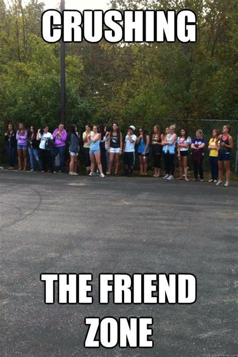 Friendship Zone Meme - gives girl advice she does opposite friendzone quickmeme